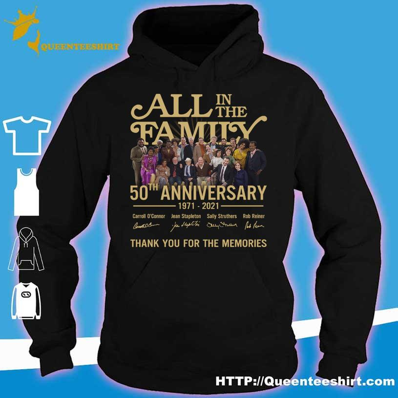 2021 All in the Family 50TH Anniversary 1971 2021 signatures s hoodie