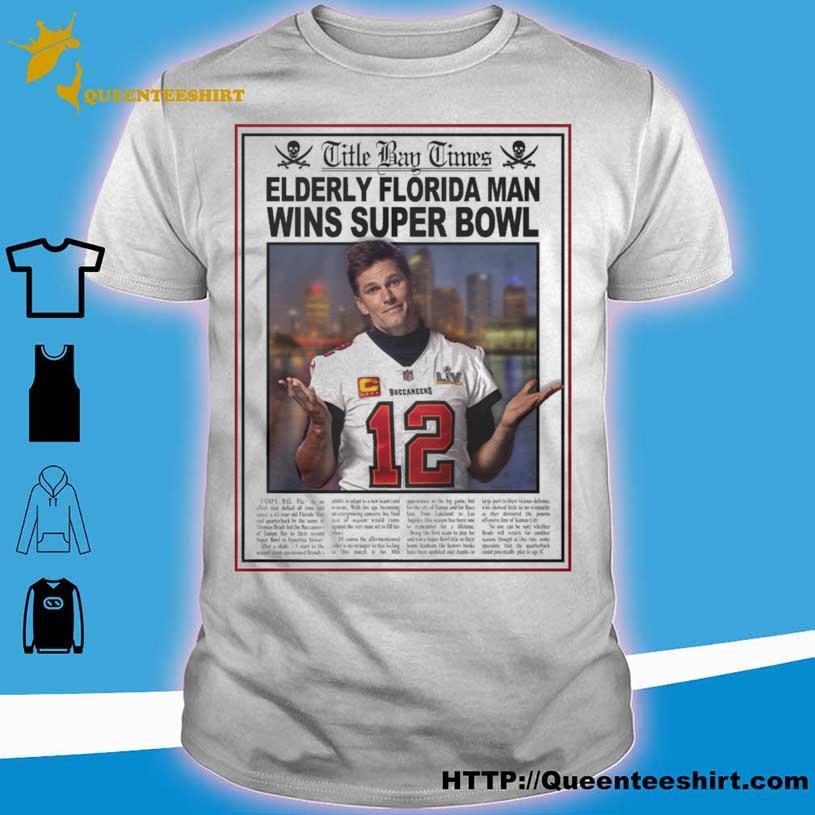Elderly Florida Man wins Super Bowl Buccaneers 12 shirt