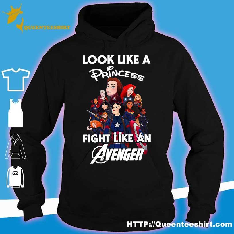 Look like Princess fight like an Avenger s hoodie