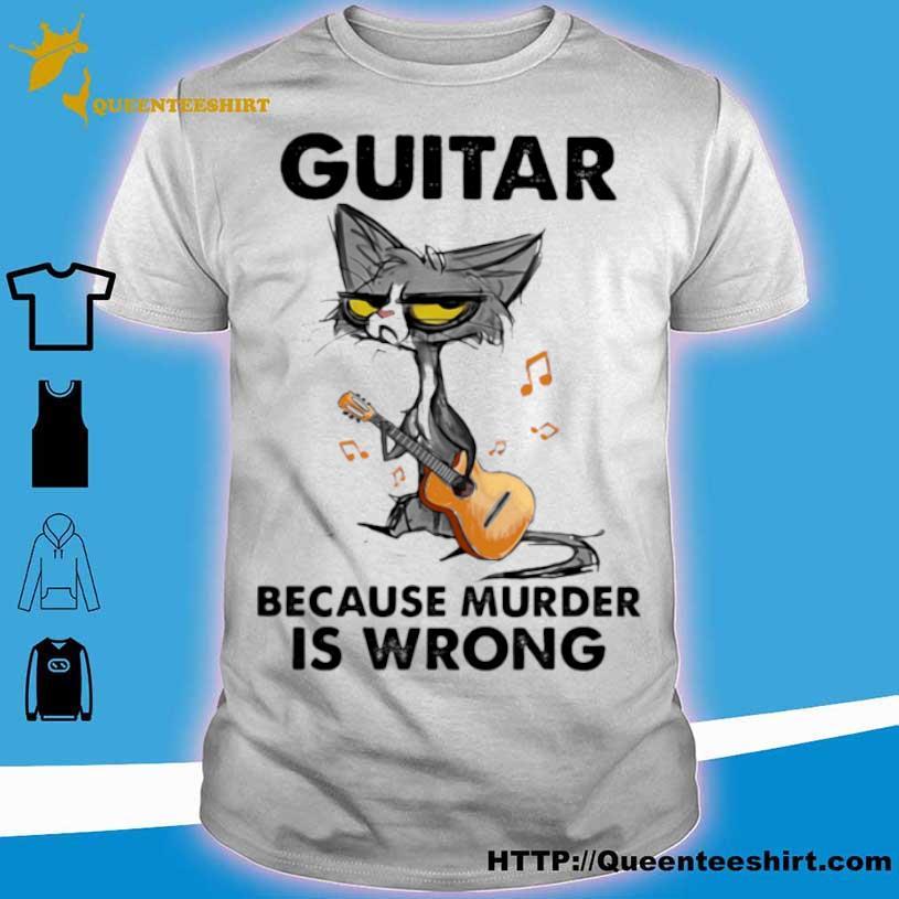 Official Guitar Because Murder IS Wrong Cat Shirt