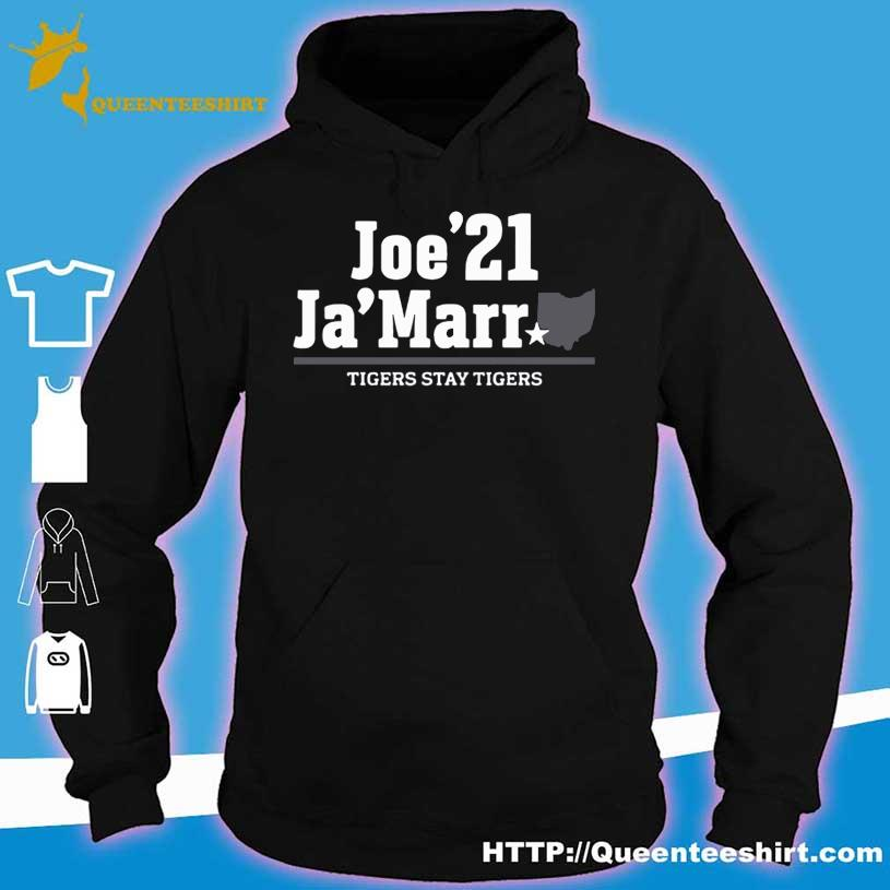 Official Joe'21 Ja'Marr Tigers stay Tigers s hoodie