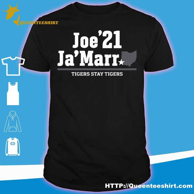 Official Joe'21 Ja'Marr Tigers stay Tigers shirt