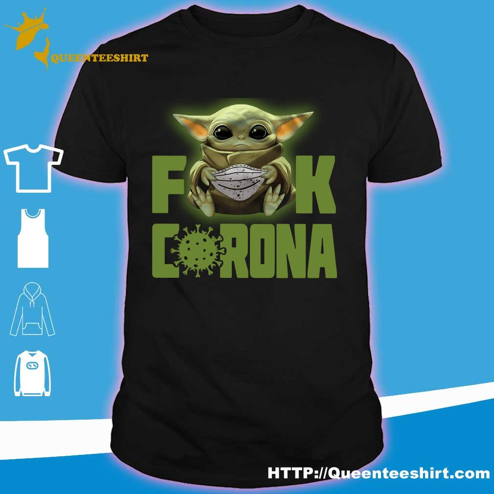 Baby Yoda fuck corona shirt