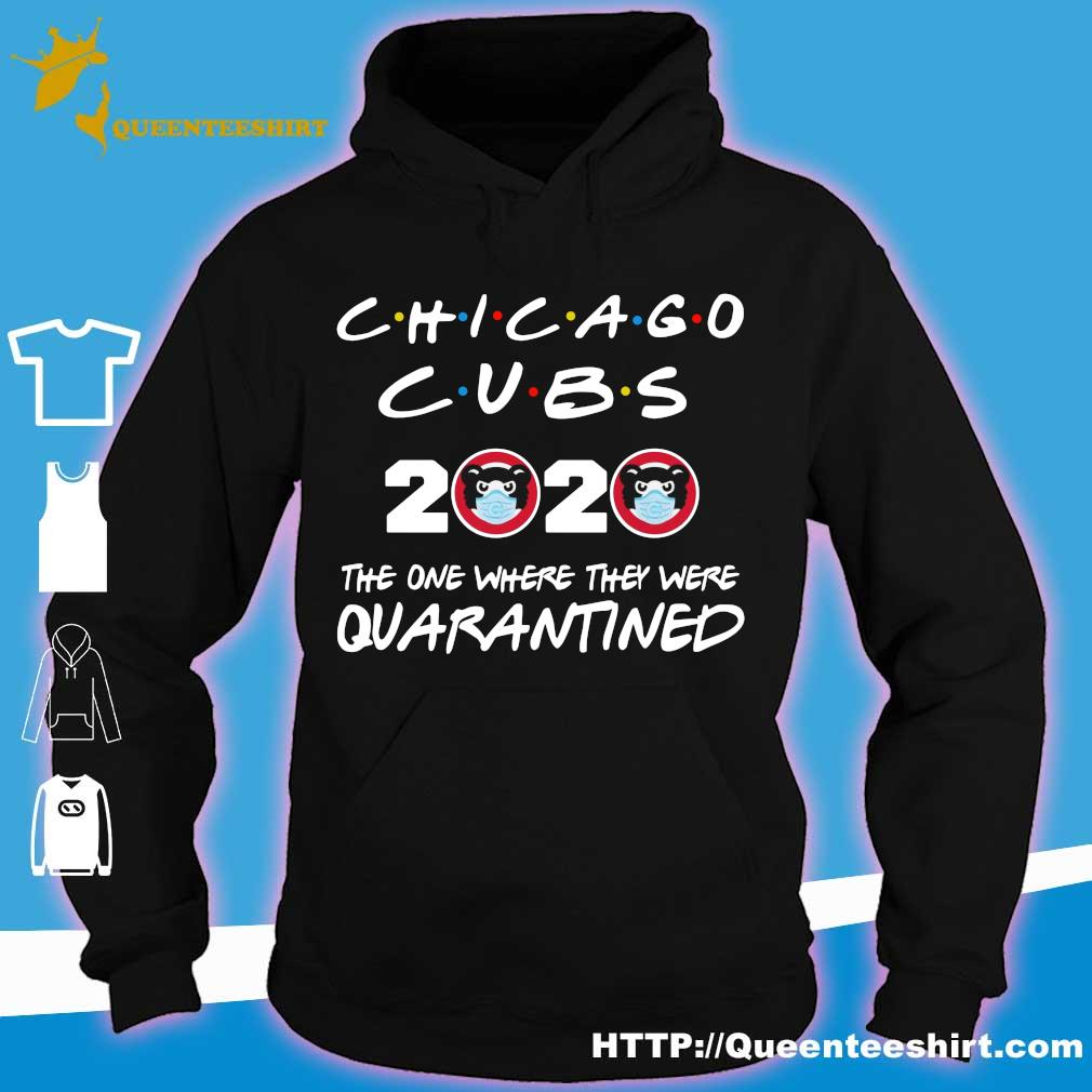 Chicago cubs 2020 the one where they were quarantined s hoodie