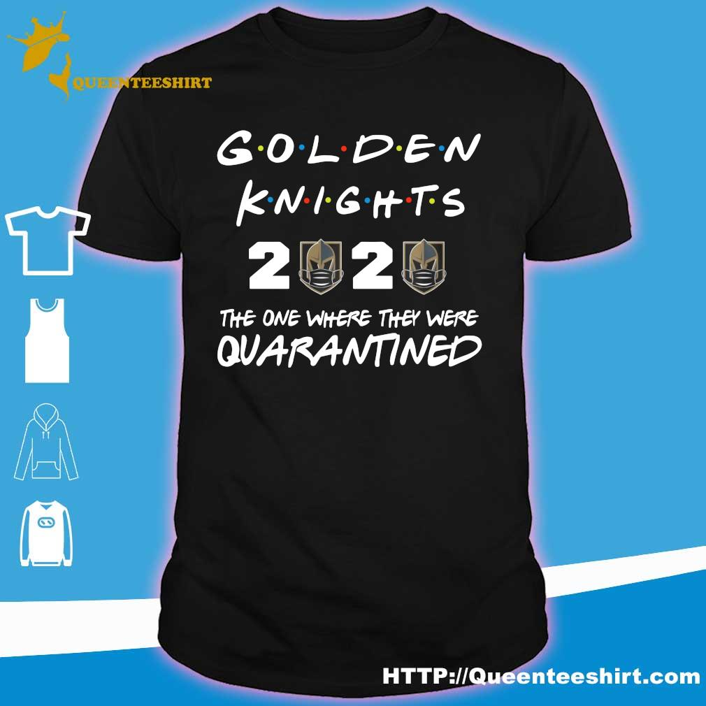 Golden Knights 2020 the one where they were quarantined shirt
