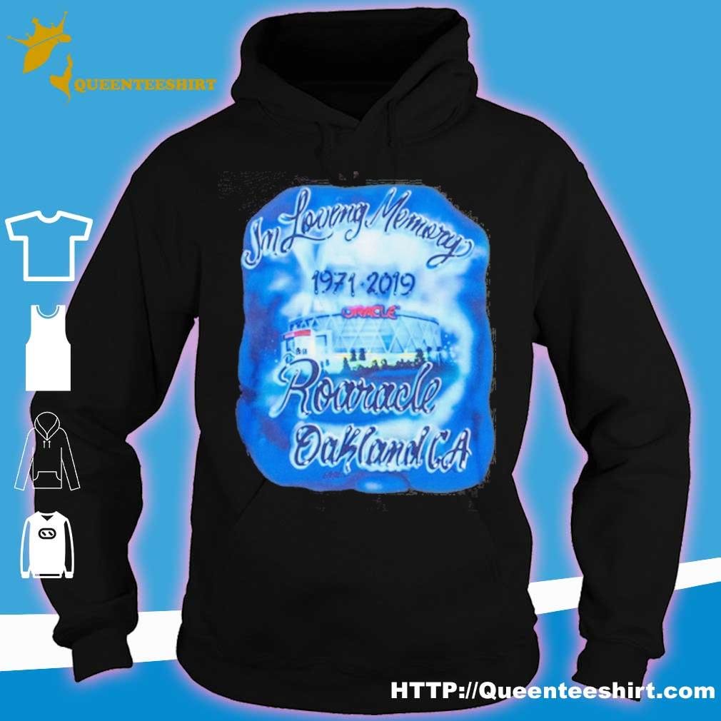 In Loving Memory Roaracle Oakland Ca 1971 2019 Shirt hoodie