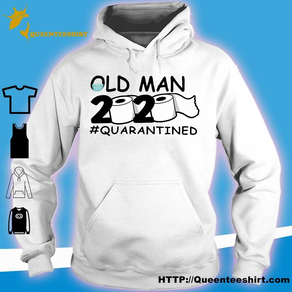 Official Old man 2020 #quarantined s hoodie