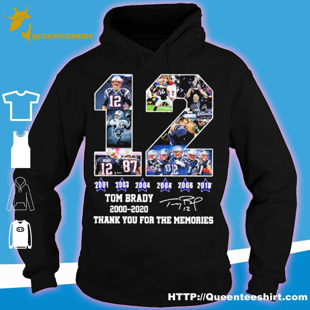 Official12 Tom Brady Thanks For The Memories Signatures 2000 2020 Shirt hoodie