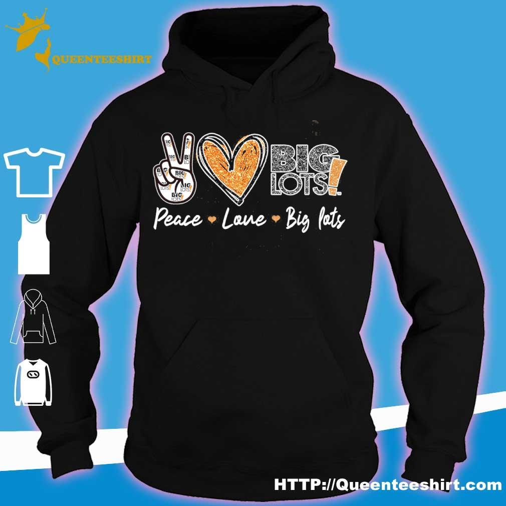 Peace Love Big Lots Diamond Shirt hoodie