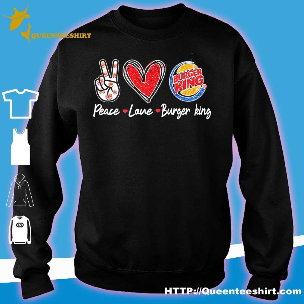 Peace Love Burger King Diamond Shirt sweater