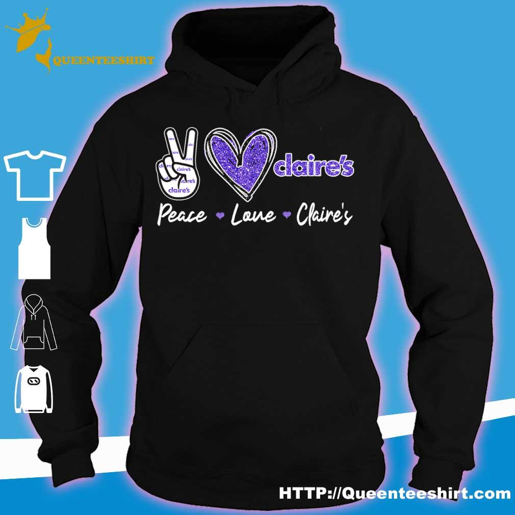 Peace Love Claire_s Diamond Shirt hoodie