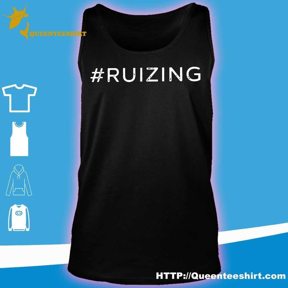 #Ruizing Shirt tank top