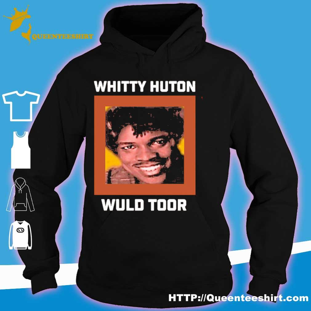 Whitty Hutton Wuld Toor 2020 Shirt hoodie