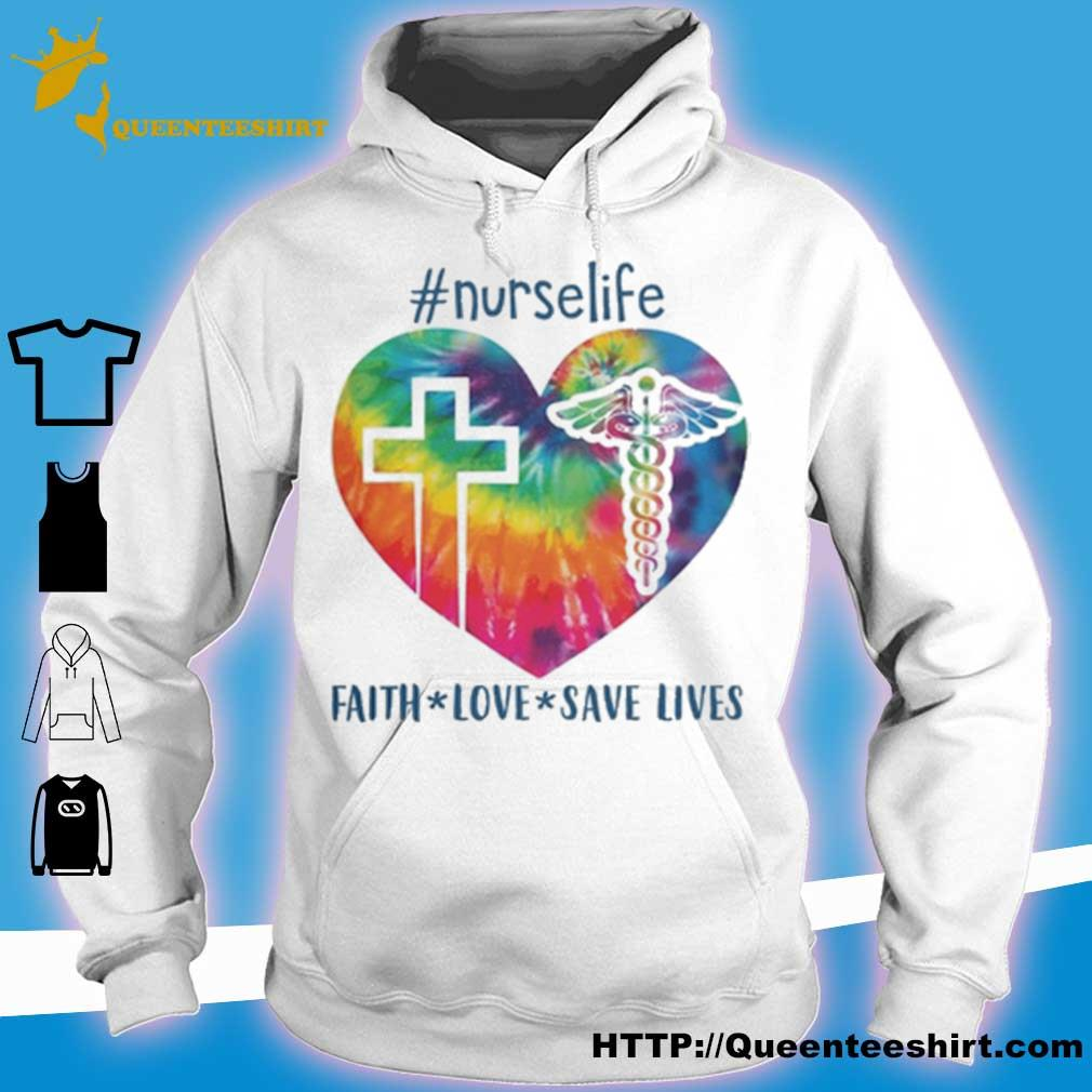 #Nurselife Faith love save lives s hoodie