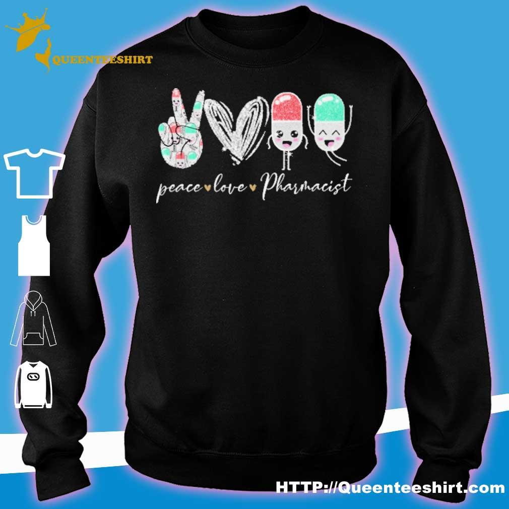 Peace love Pharmacist diamond s sweater