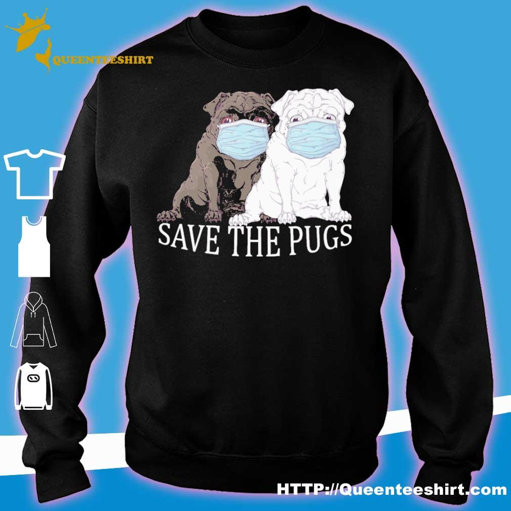 Pug dogs face mask save the pugs s sweater