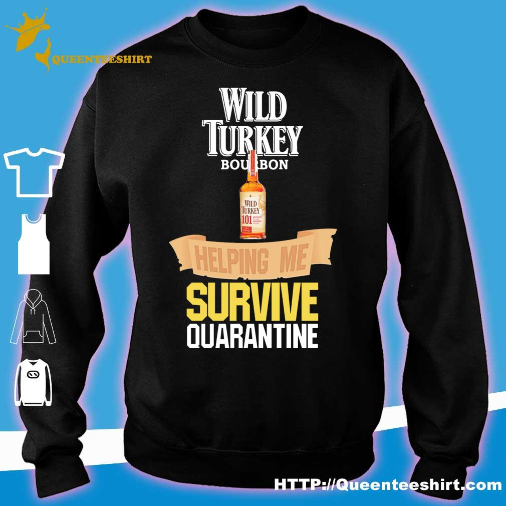 Wild Turkey bourbon helping me survive quarantine s sweater