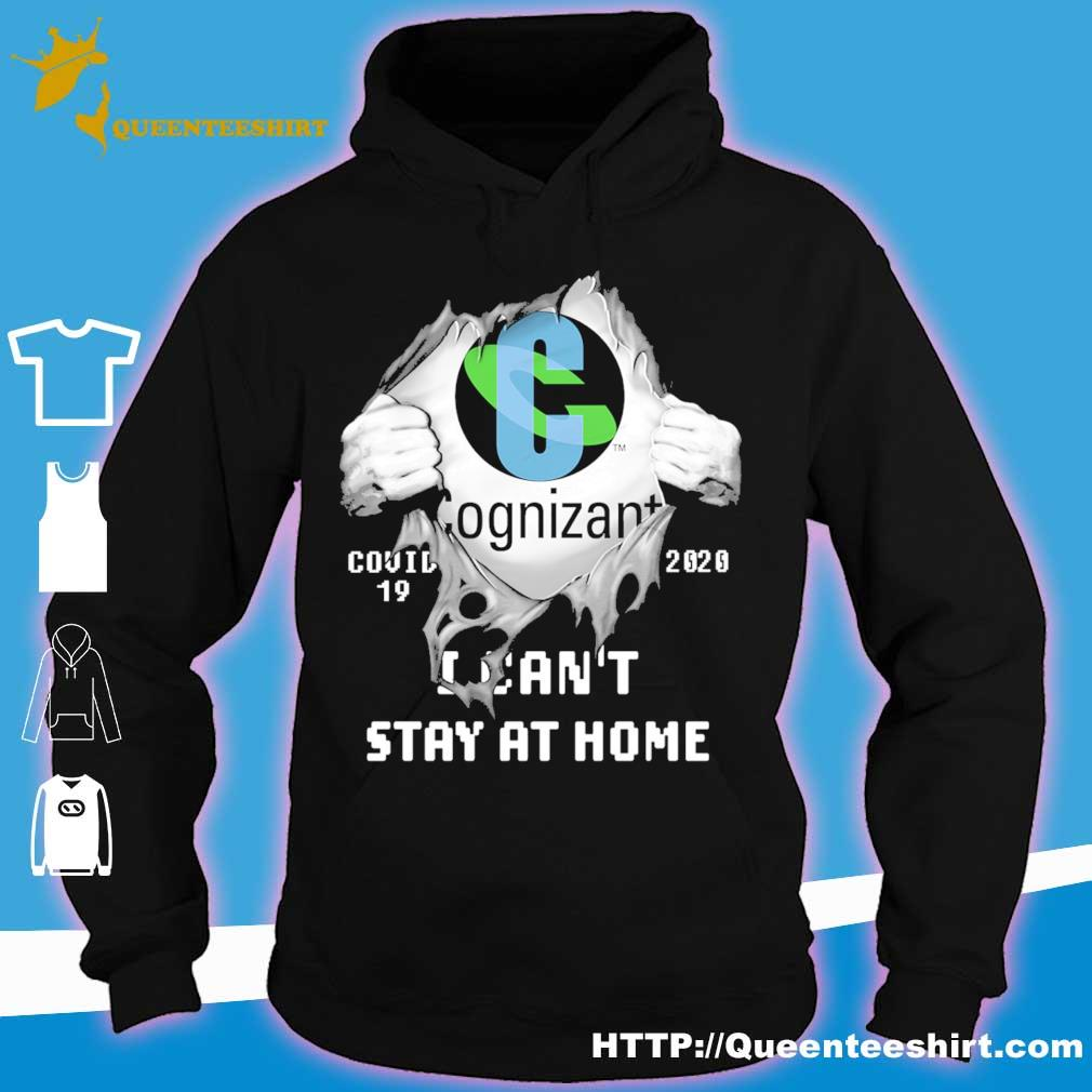 Blood inside me Cognizant covid-19 2020 i can't stay at home s hoodie