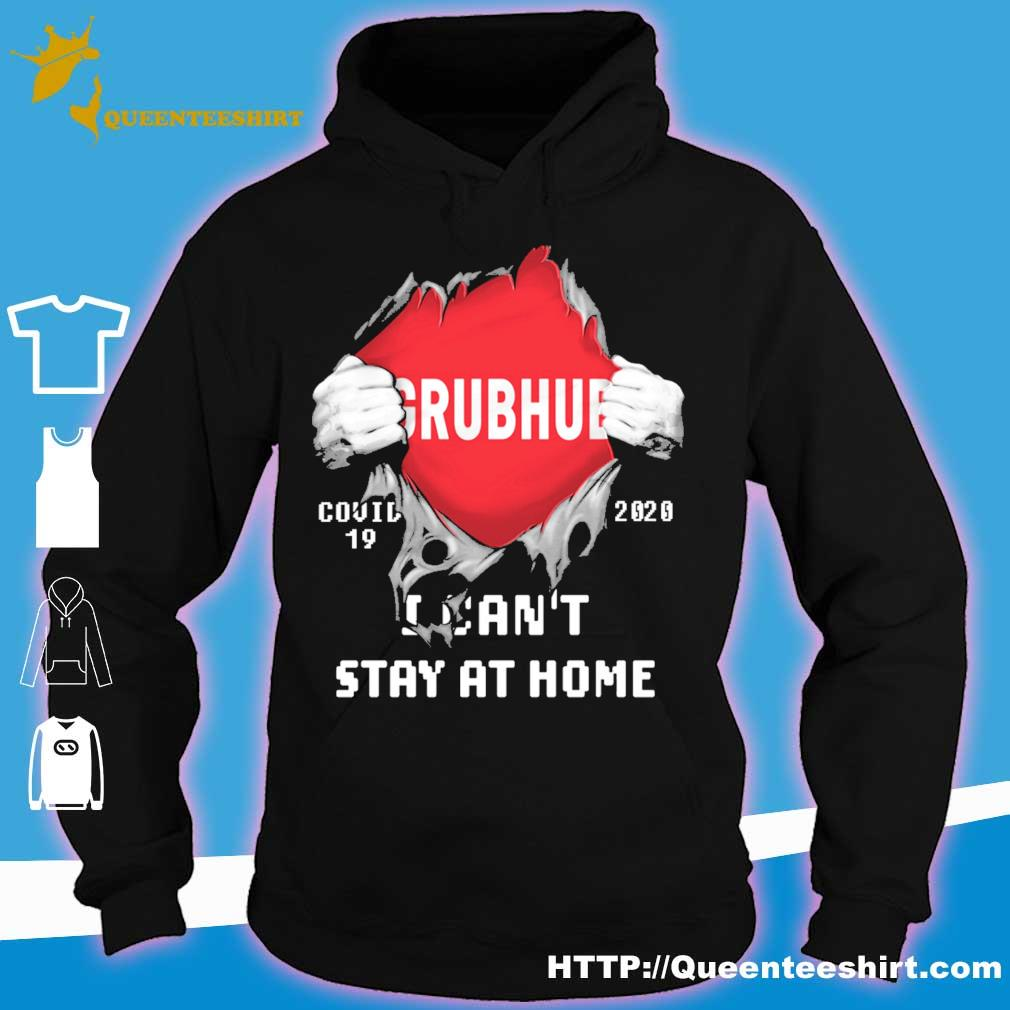 Blood inside me Grubhub covid-19 2020 i can't stay at home s hoodie