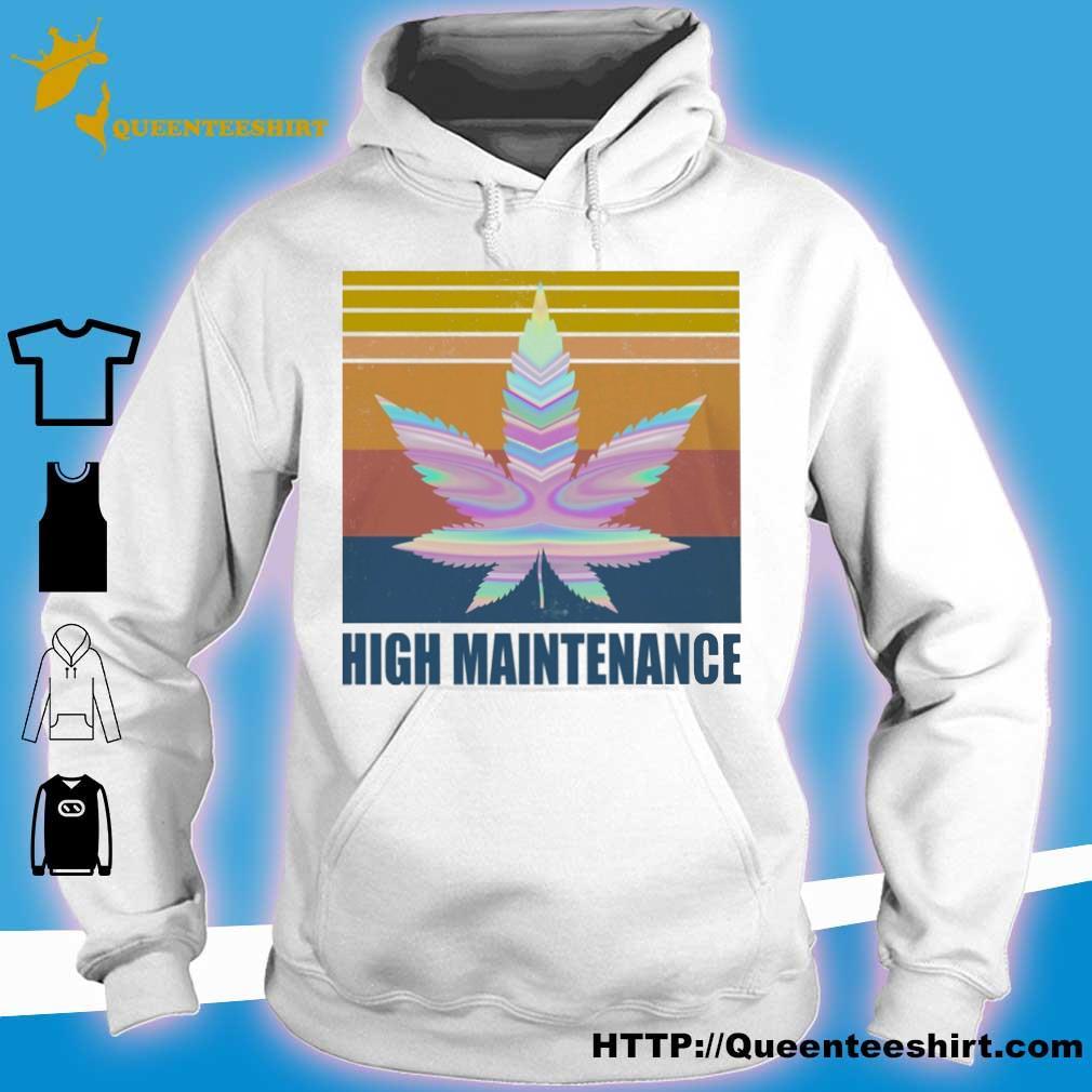 Cannabis High Maintenance vintage s hoodie