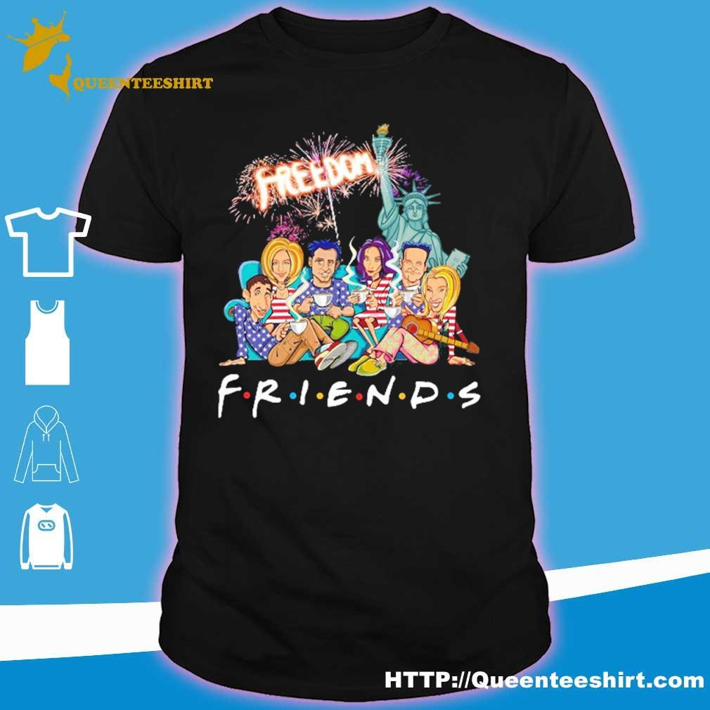 Friends freedom american Flag Day shirt