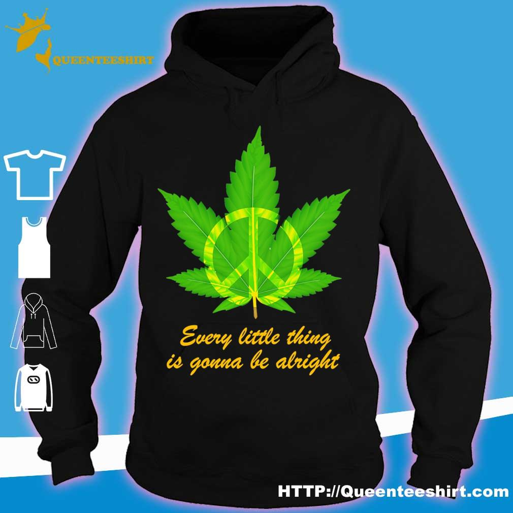 Hippie Marijuana every little thing is gonna be alright s hoodie