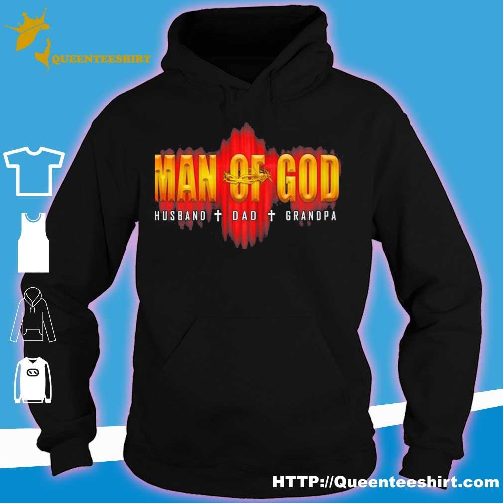 Man Of God Husband Dad Grandpa s hoodie