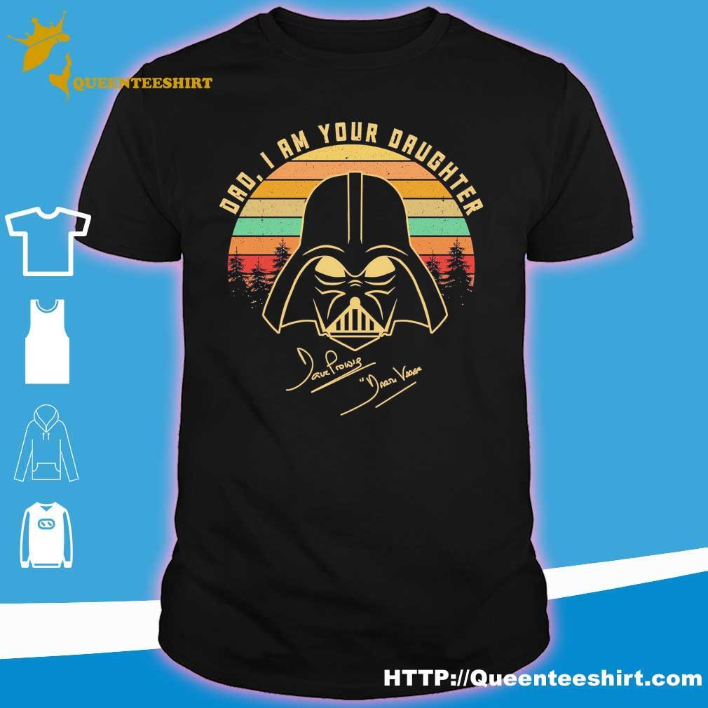 Mandalorian Dad i am your daughter signatures vintage shirt