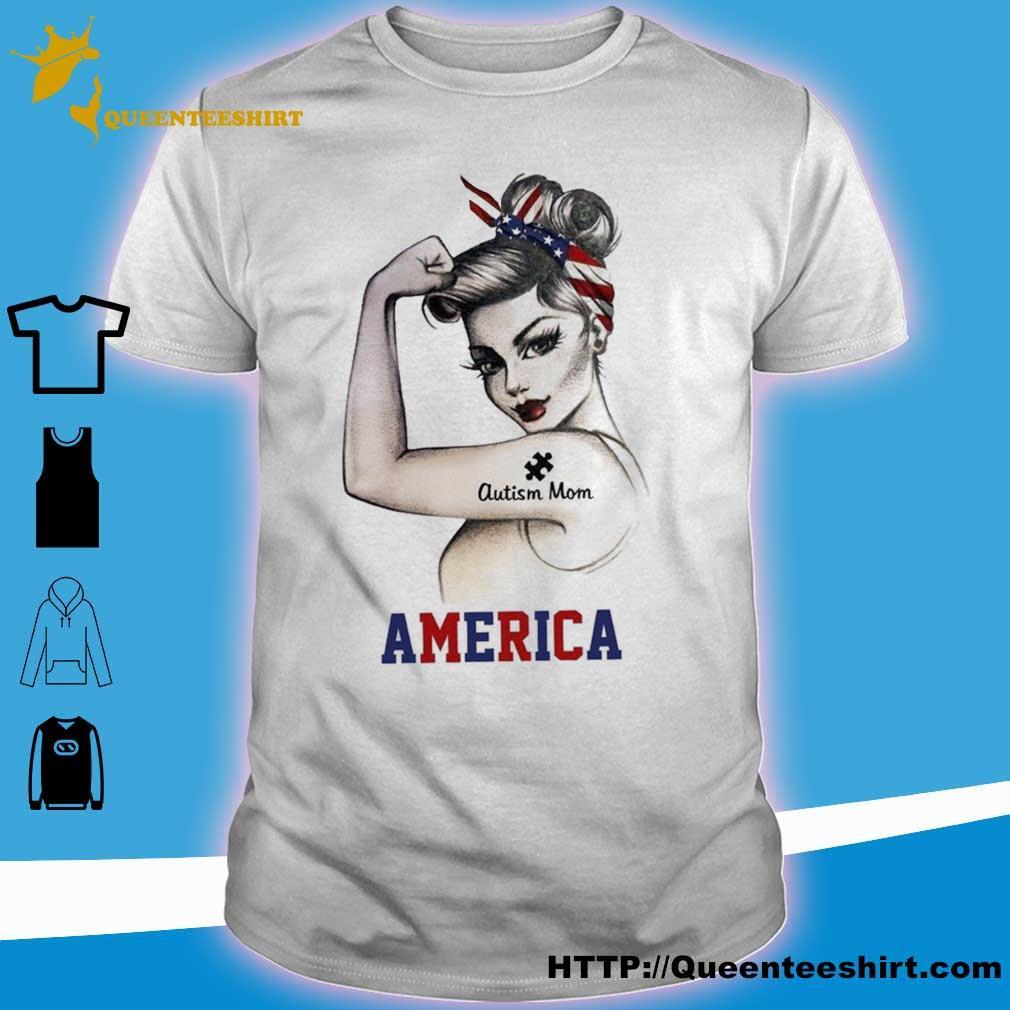 Strong woman Autism Mom America shirt