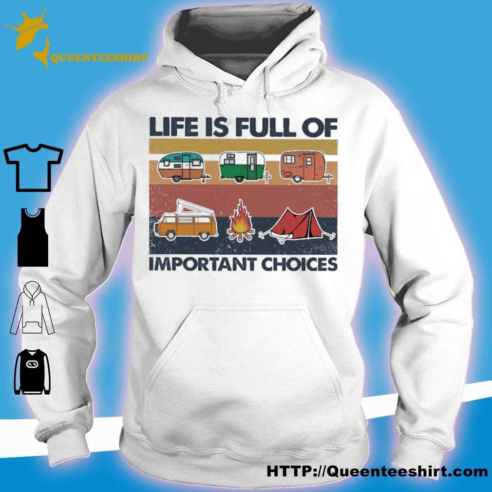 Camping life is full of important choices vintage s hoodie