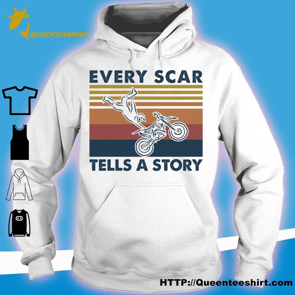 Every scar tells a story vintage s hoodie