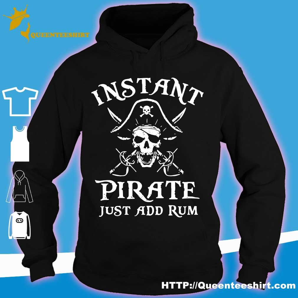 Instant pirate just add rum s hoodie
