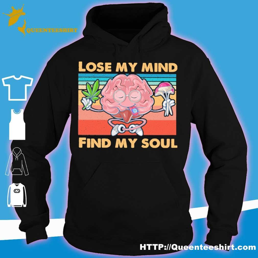 Lose my mind find my soul weed vintage s hoodie
