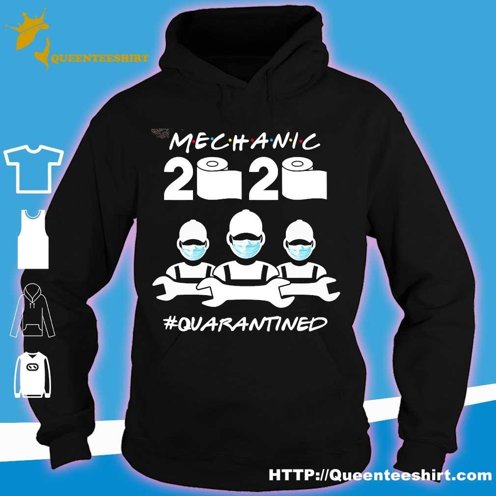 Mechanic Quarantined 2020 coronavirus s hoodie