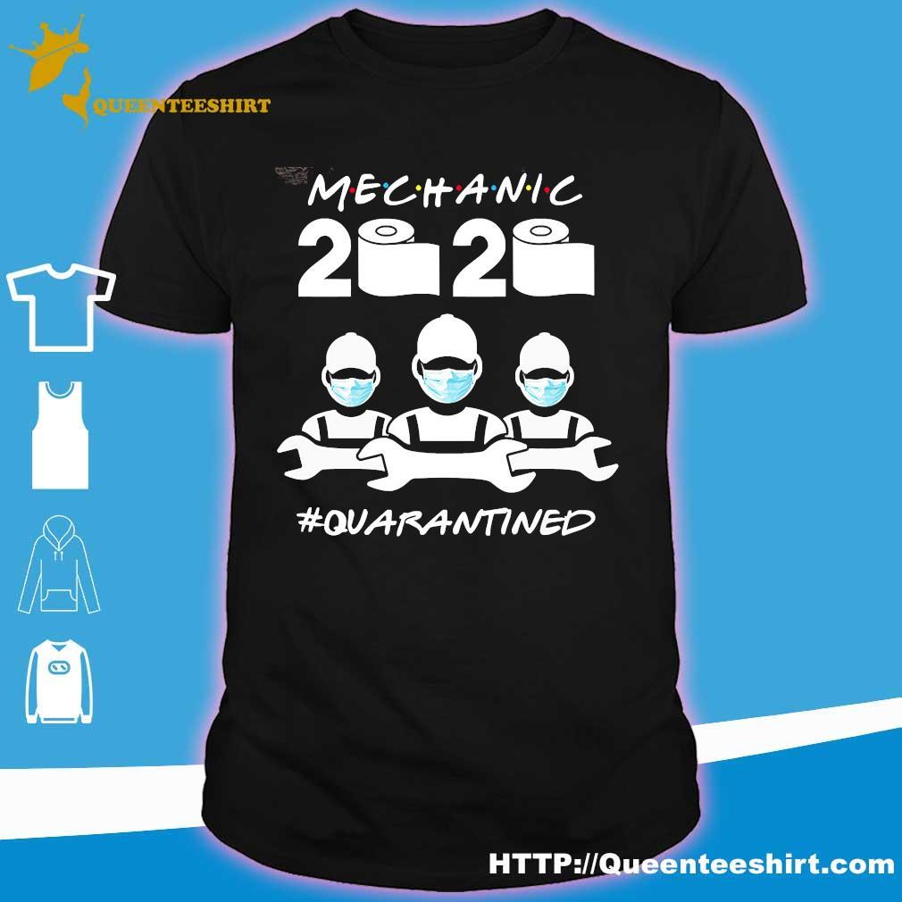 Mechanic Quarantined 2020 coronavirus shirt