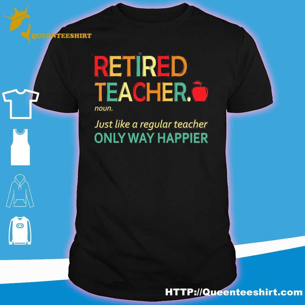 Retired teacher definition shirt