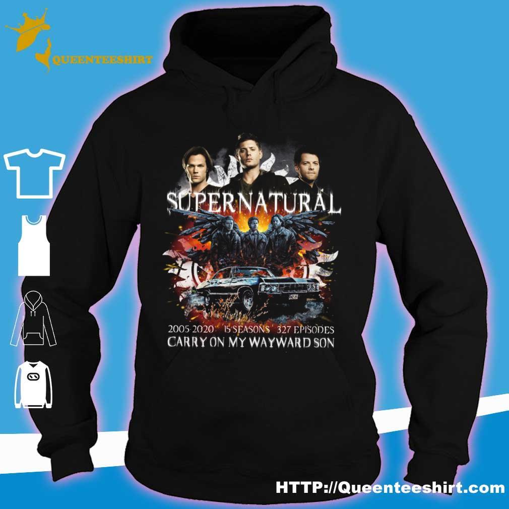 Supernatural 2005 2020 15 seasons 327 episodes carry on my wayward son s hoodie
