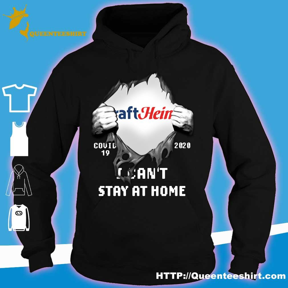 Blood inside me Kraft Heinz covid-19 2020 I can't stay at home s hoodie