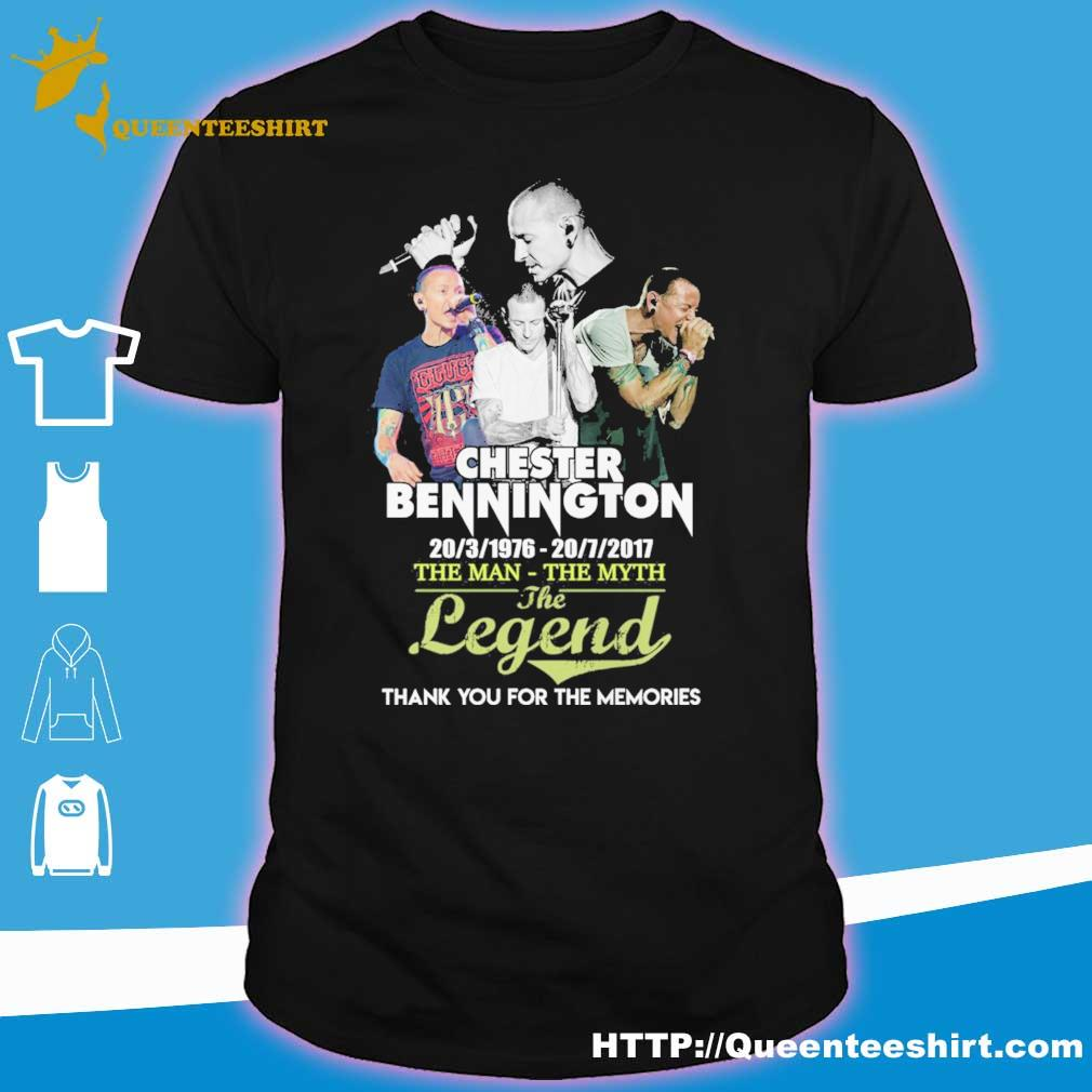 Chester bennington 202 3 1976 20 7 2017 the man the myth the legend thank you for the memories shirt