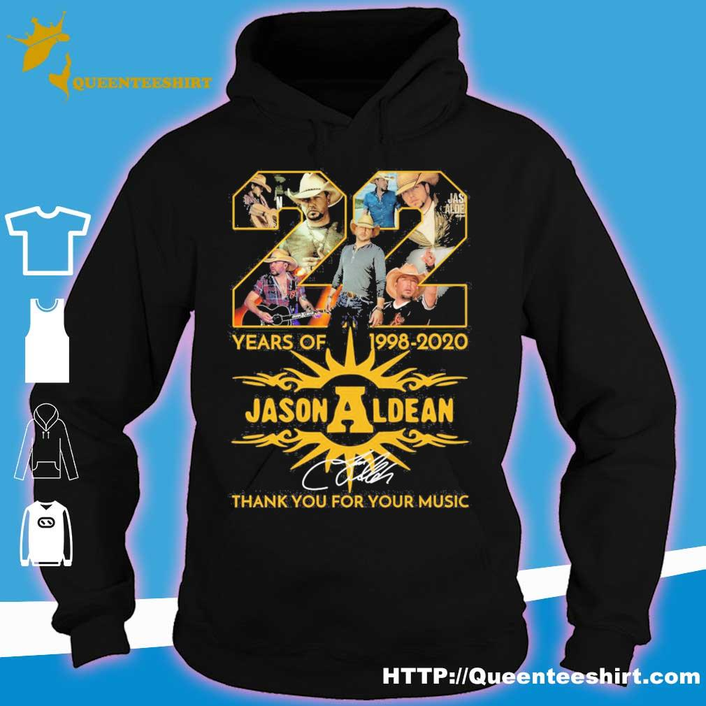 Jason Aldean 22 years of 1998 2020 thank you for your music signature s hoodie