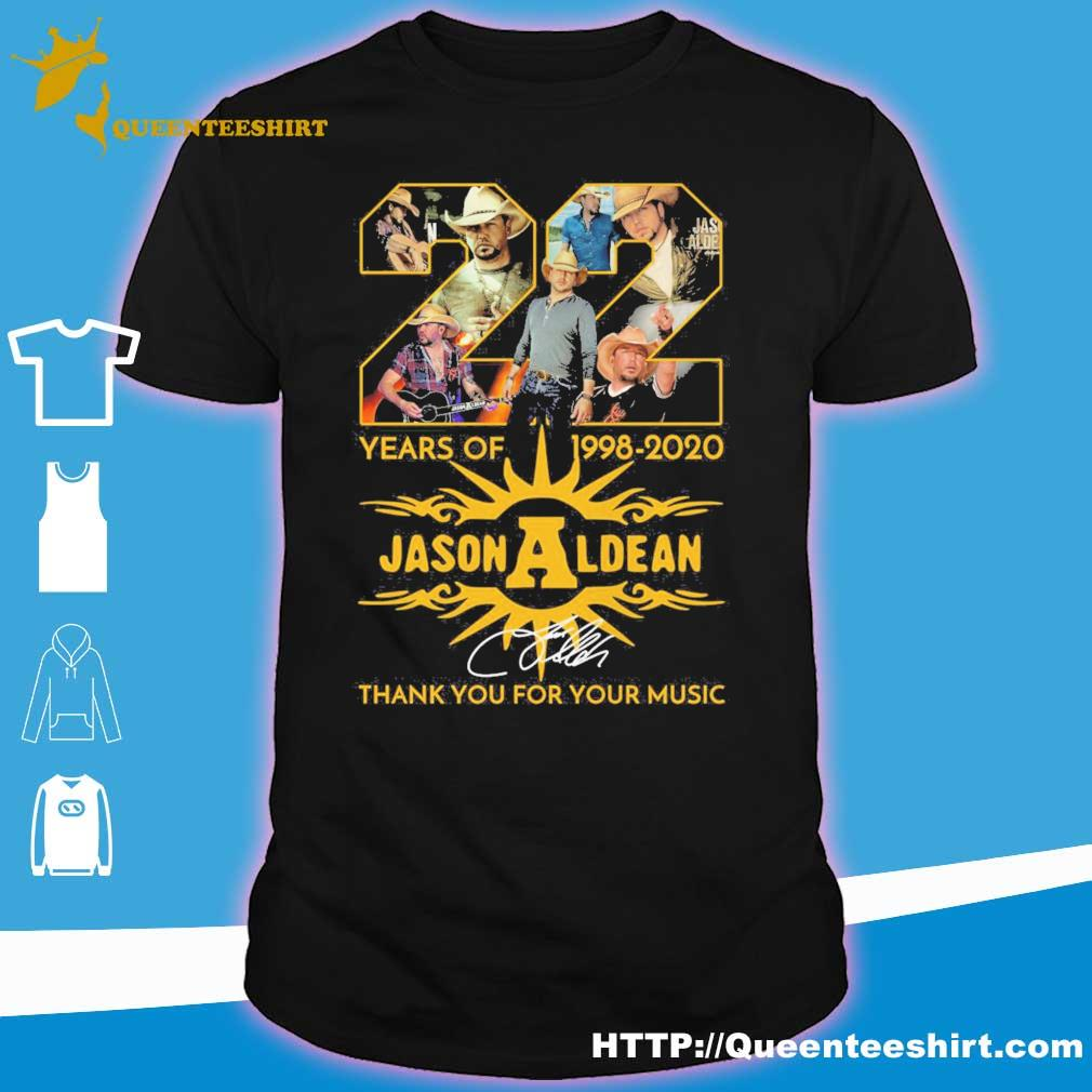 Jason Aldean 22 years of 1998 2020 thank you for your music signature shirt