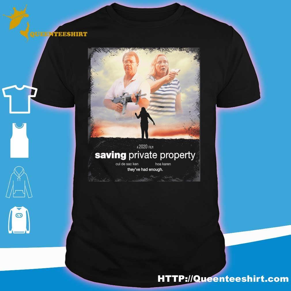 Ken and Karen a 2020 film saving private property shirt
