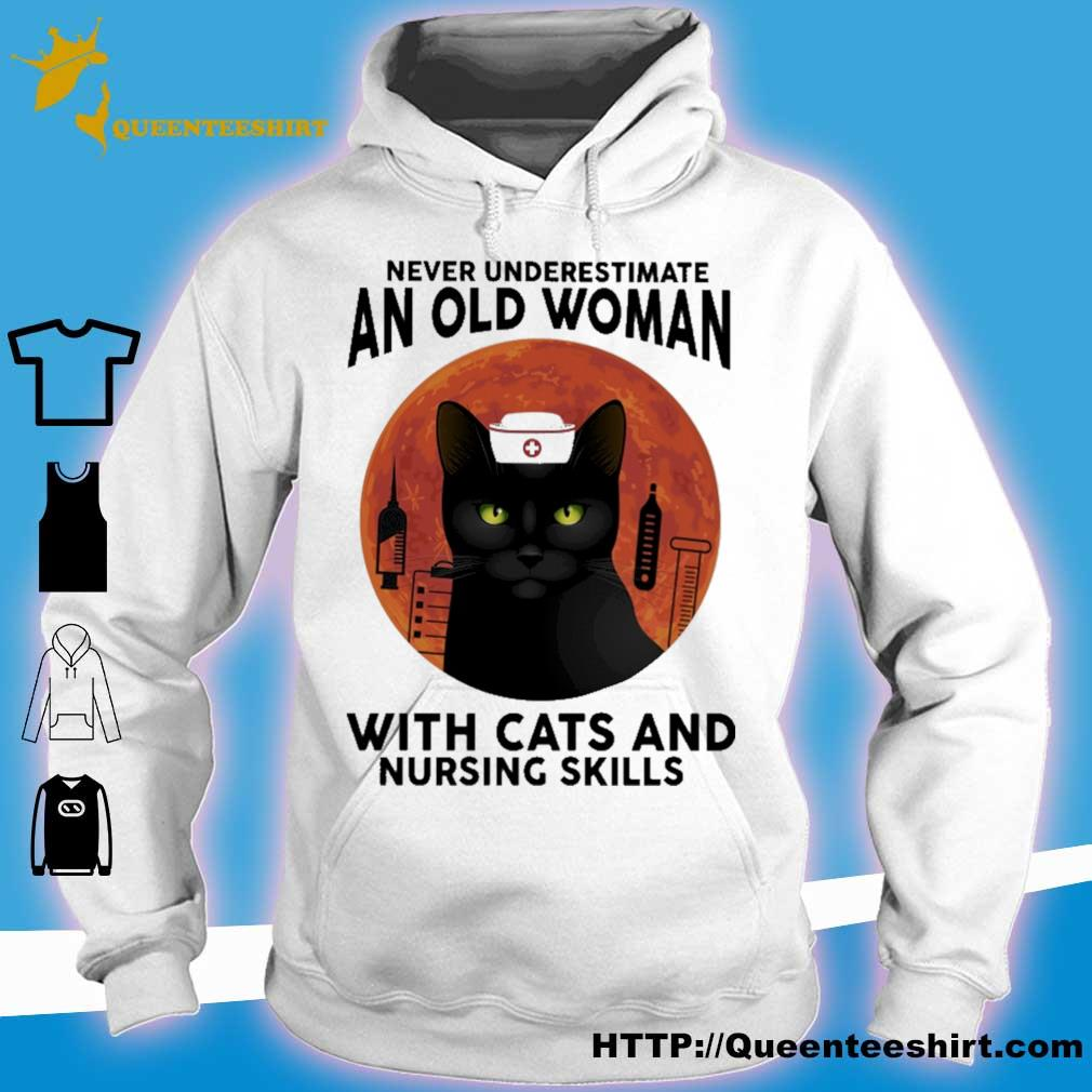 Never underestimate an old woman with Cats and nursing skills Moon s hoodie