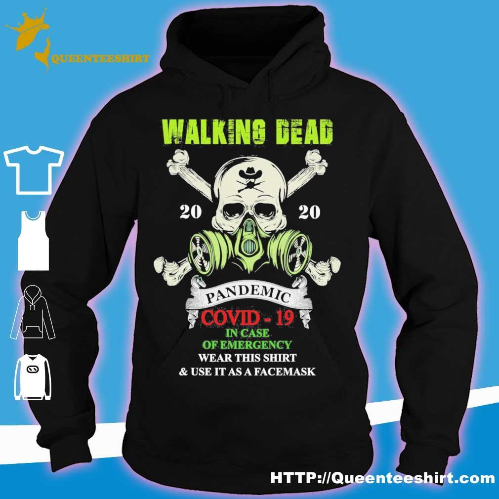 Skull The Walking Dead 2020 pandemic covid 19 in case of emergency war this s hoodie