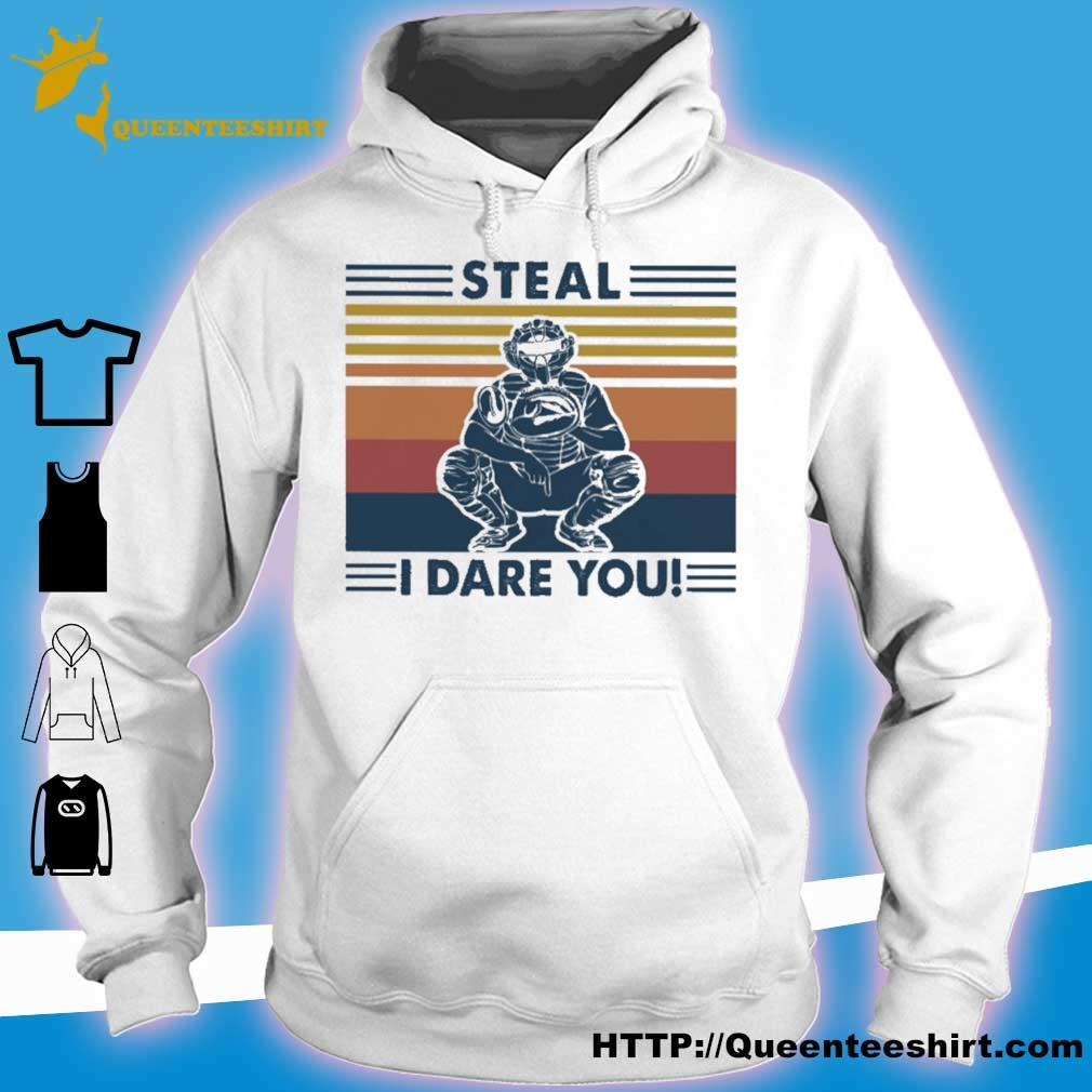 Steal i dare you vintage s hoodie