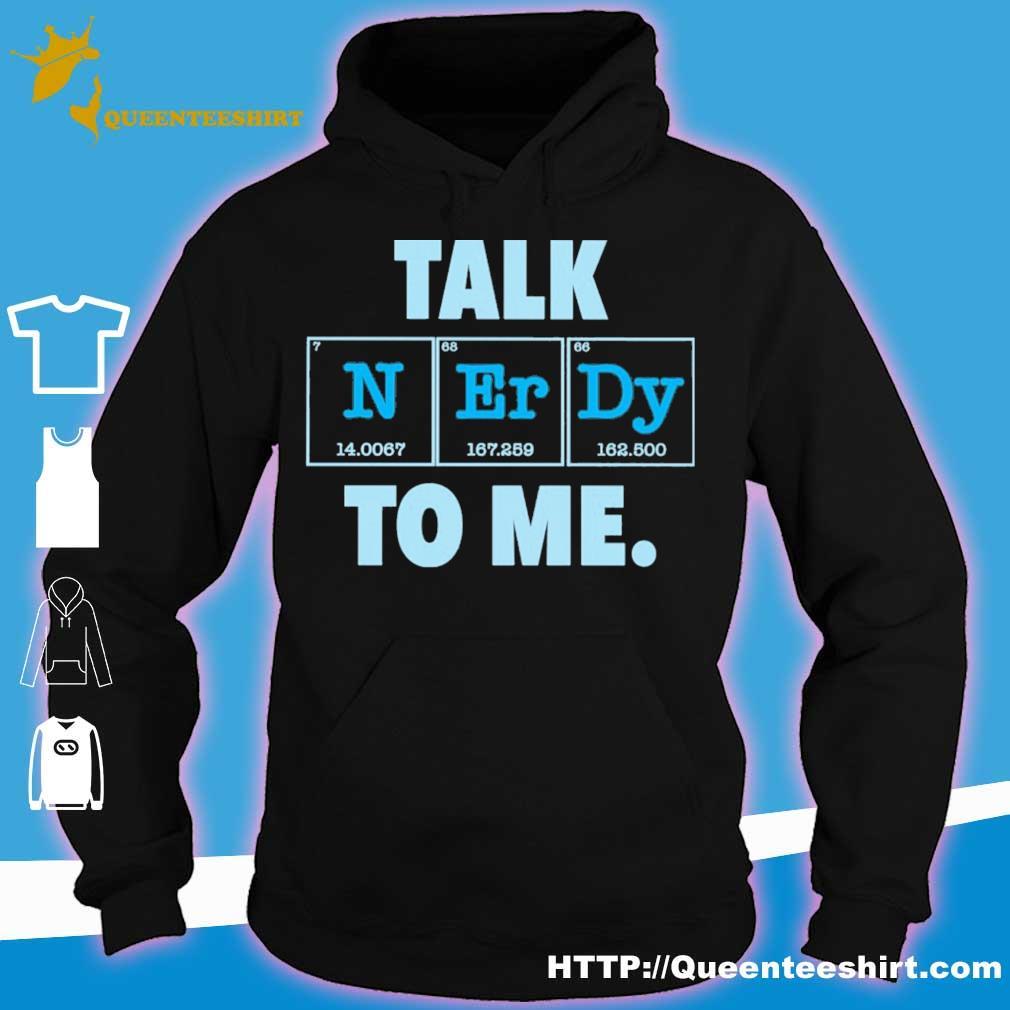 Talk N Er Dy to me s hoodie