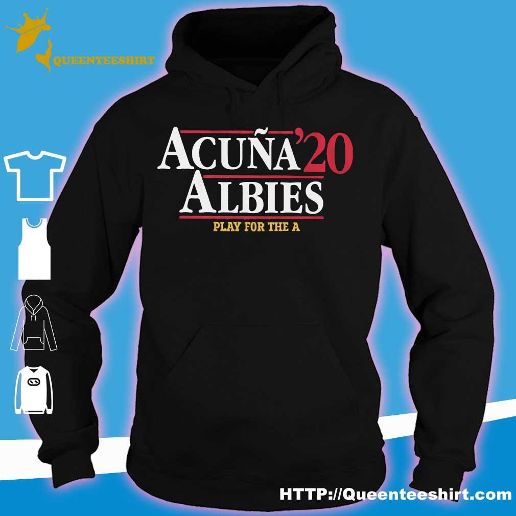 Acuna 20 Albies play for the a s hoodie