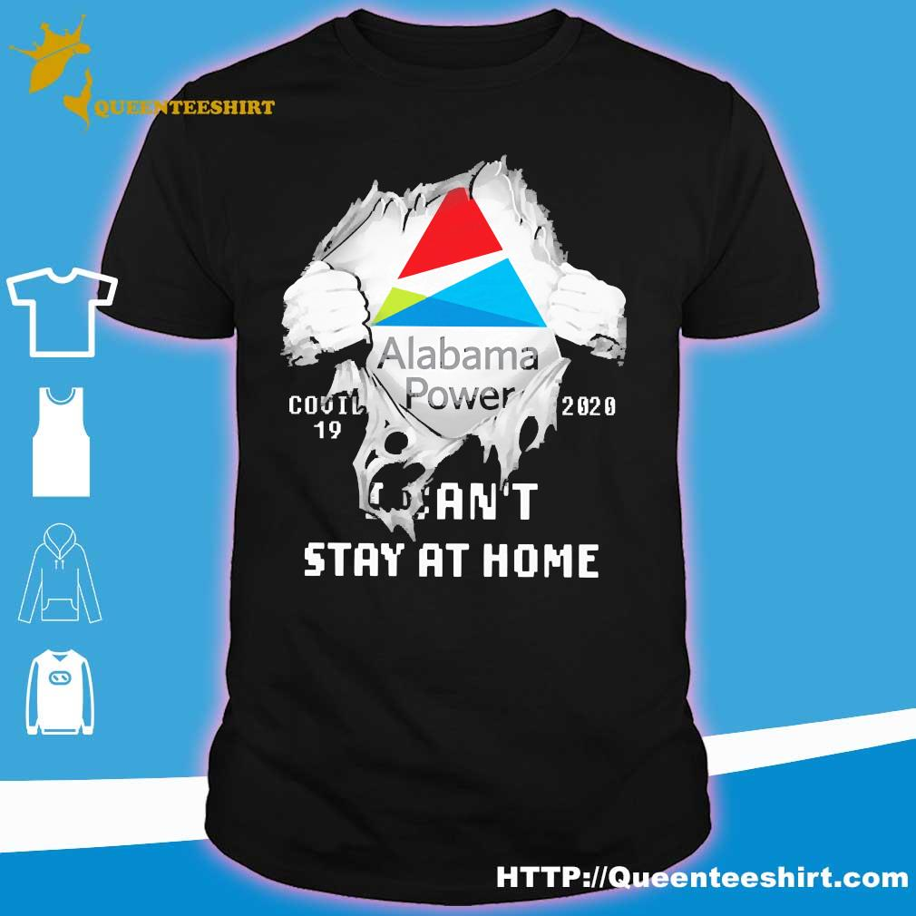 Blood inside me Alabama Power covid-19 2020 I can't stay at home shirt