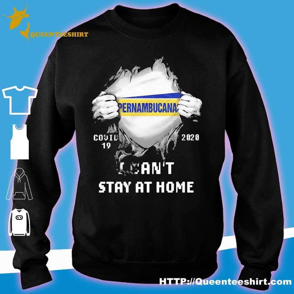 Blood inside me Pernambucana covid-19 2020 I can't stay at home s sweater