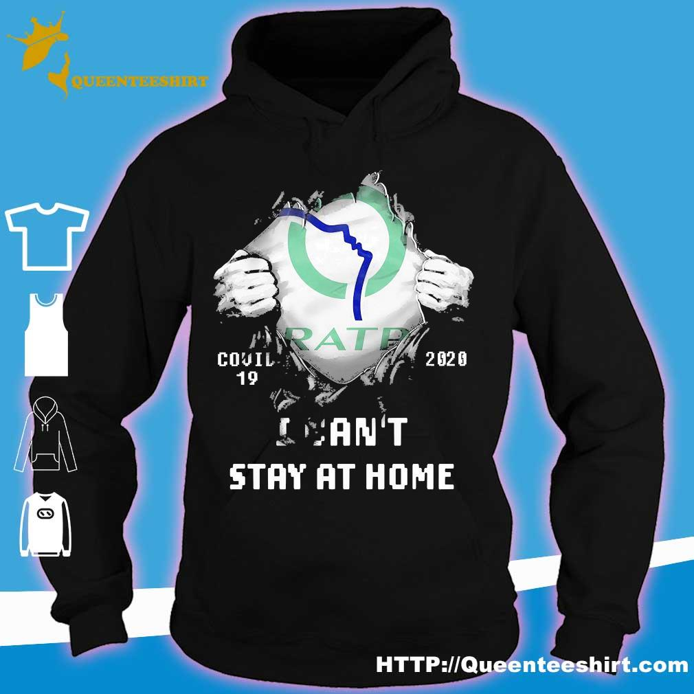 Blood inside me Ratp covid-19 2020 I can't stay at home s hoodie
